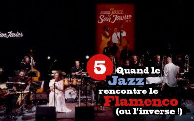 Quand le Jazz rencontre le Flamenco (ou l'inverse !) #5