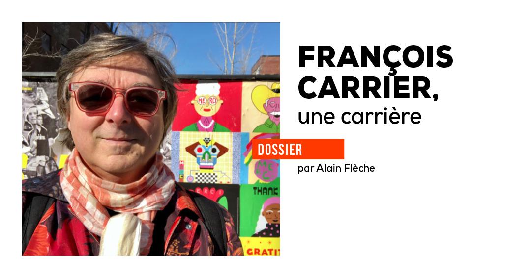 François Carrier, une carrière