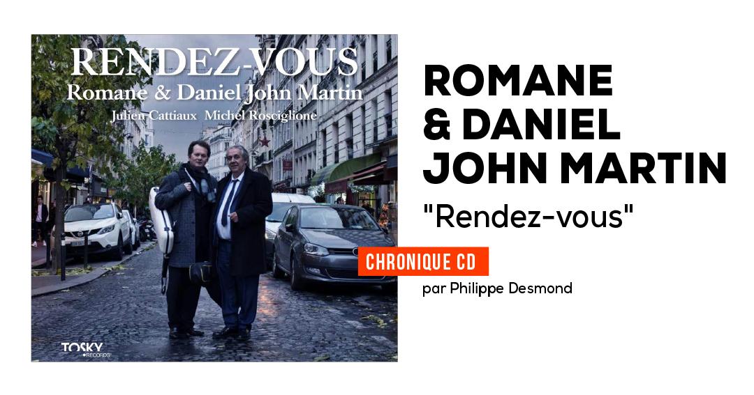 Romane & Daniel John Martin