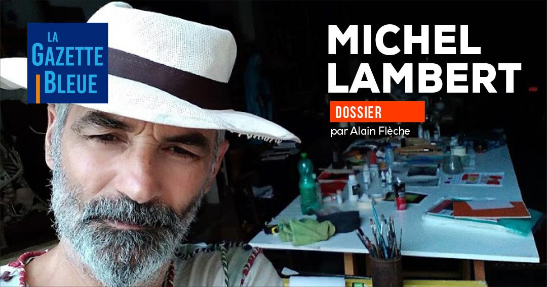 Michel Lambert, sa vie, son œuvre