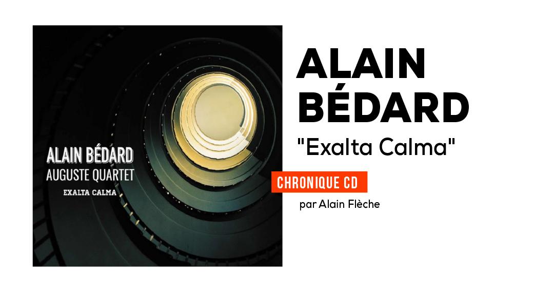 Alain Bédard, Auguste Quartet