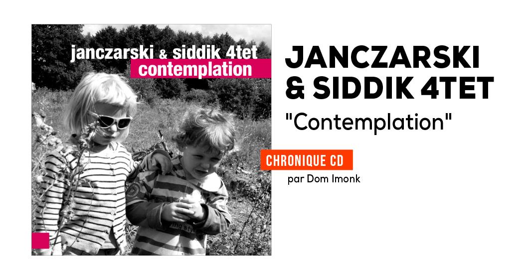 Janczarski & Siddik 4tet