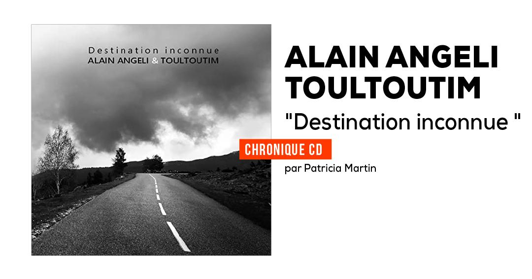 Alain Angeli & Toultoutim
