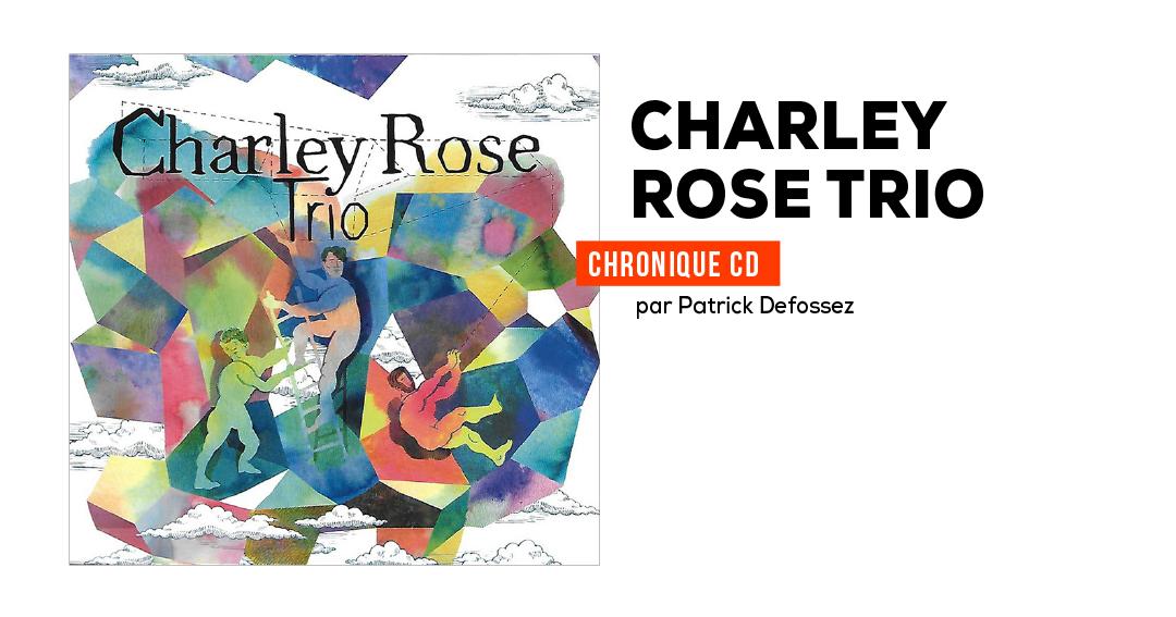 Charley Rose Trio