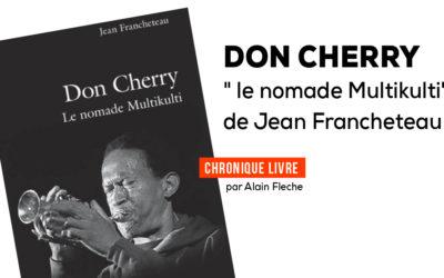 Don Cherry, le nomade Multikulti