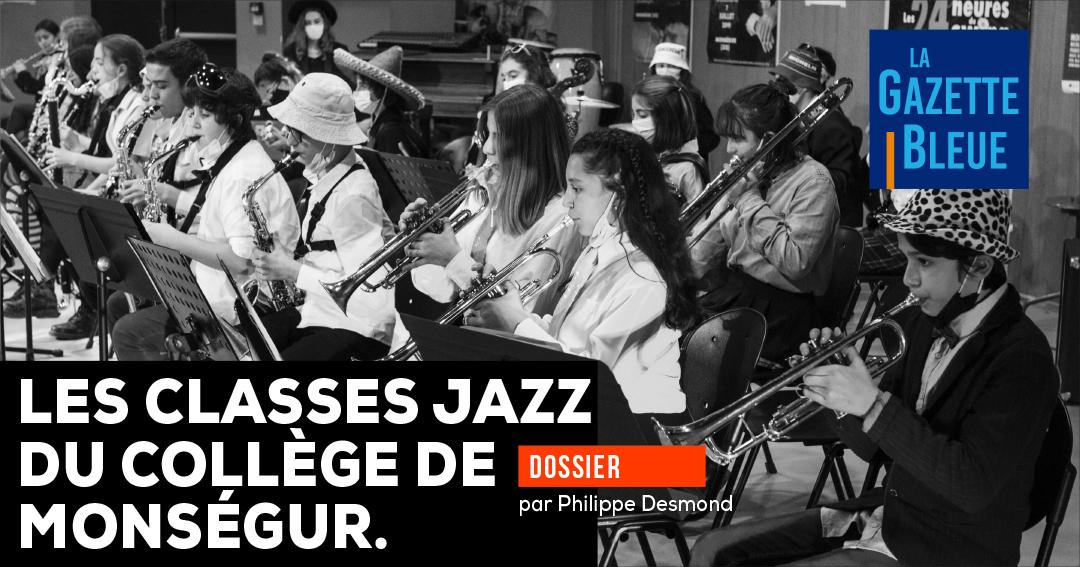 Une journée avec les classes jazz du collège de Monségur.