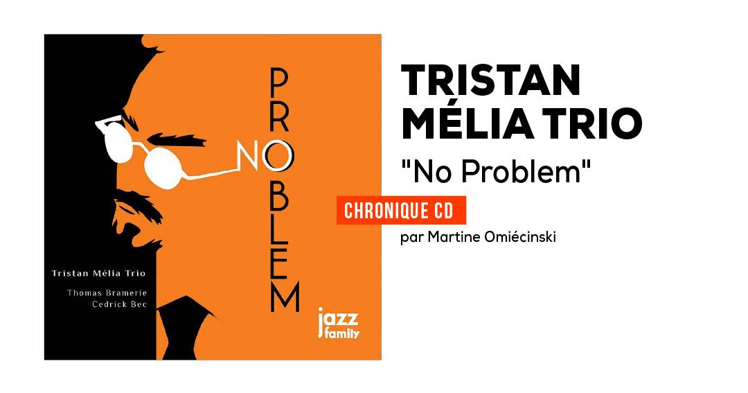 Tristan Mélia trio