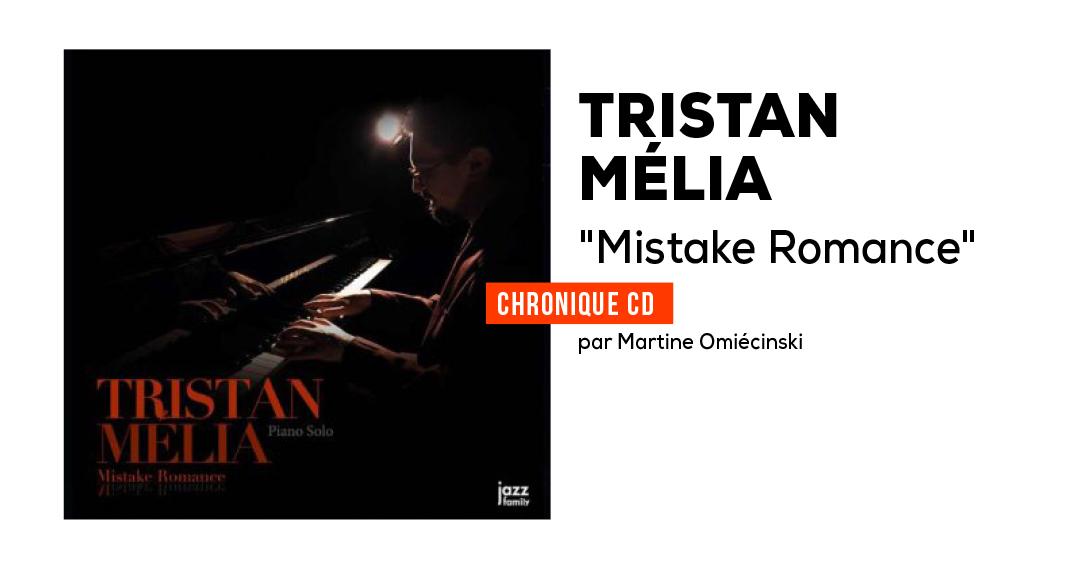 Tristan Mélia solo