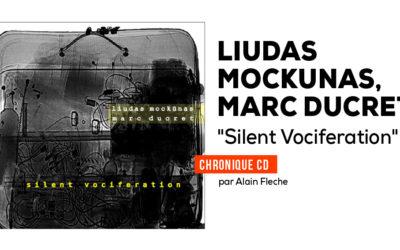 Liudas Mockunas, Marc Ducret