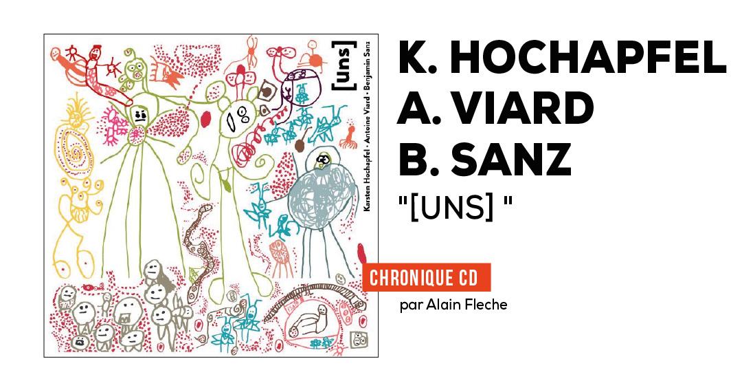 Karsten Hochapfel – Antoine Viard – Benjamin Sanz